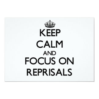 Keep Calm and focus on Reprisals 5x7 Paper Invitation Card