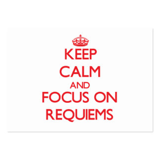 Keep Calm and focus on Requiems Large Business Cards (Pack Of 100)