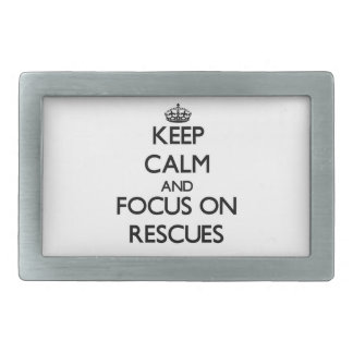 Keep Calm and focus on Rescues Rectangular Belt Buckles