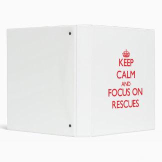 Keep Calm and focus on Rescues Vinyl Binder