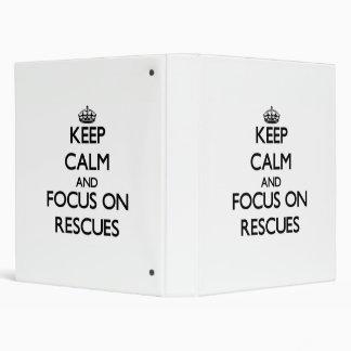 Keep Calm and focus on Rescues Vinyl Binders