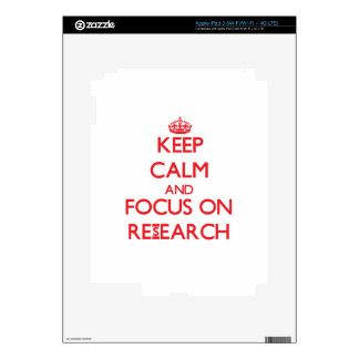 Keep Calm and focus on Research Decal For iPad 3