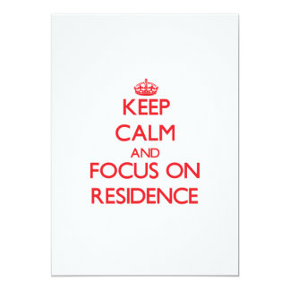 Keep Calm and focus on Residence 5x7 Paper Invitation Card