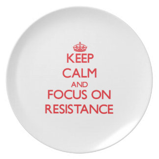 Keep Calm and focus on Resistance Party Plates