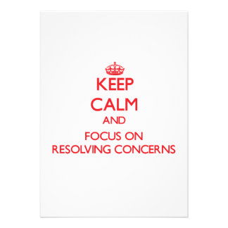 Keep Calm and focus on Resolving Concerns Personalized Announcement