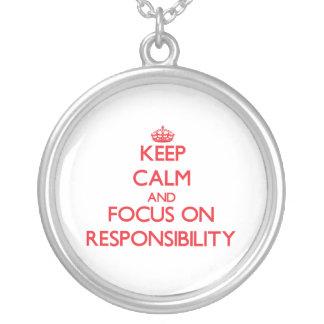 Keep Calm and focus on Responsibility Custom Jewelry