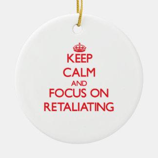 Keep Calm and focus on Retaliating Christmas Tree Ornaments