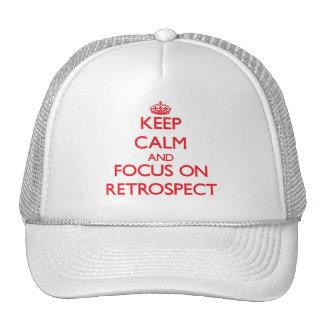 Keep Calm and focus on Retrospect Trucker Hats