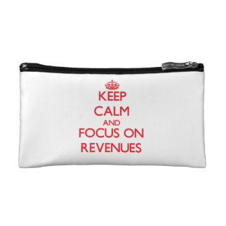 Keep Calm and focus on Revenues Makeup Bag