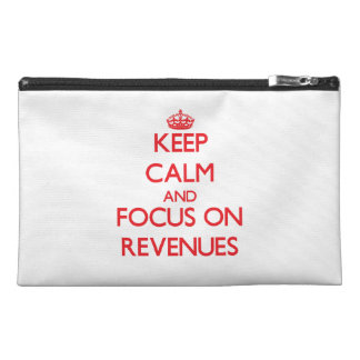 Keep Calm and focus on Revenues Travel Accessory Bag
