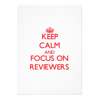 Keep Calm and focus on Reviewers Custom Announcement