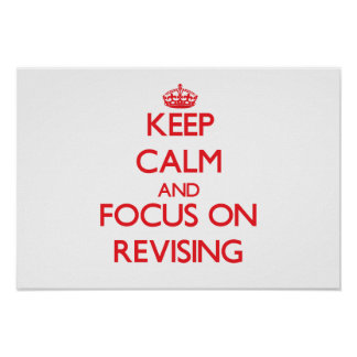 Keep Calm and focus on Revising Poster