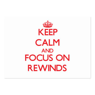Keep Calm and focus on Rewinds Large Business Cards (Pack Of 100)
