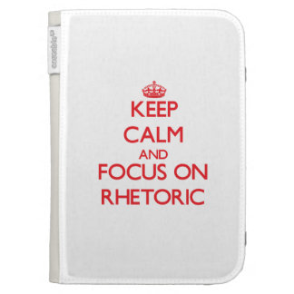 Keep Calm and focus on Rhetoric Kindle Keyboard Covers
