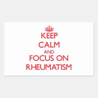 Keep Calm and focus on Rheumatism Sticker