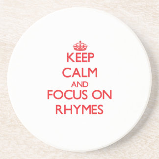 Keep Calm and focus on Rhymes Drink Coaster