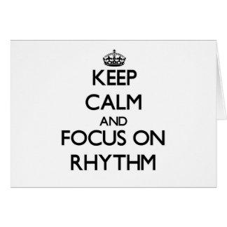 Keep Calm and focus on Rhythm Card