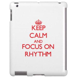 Keep Calm and focus on Rhythm