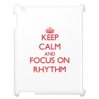 Keep Calm and focus on Rhythm Case For The iPad