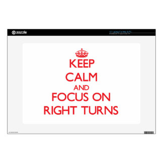 """Keep Calm and focus on Right Turns 15"""" Laptop Skin"""