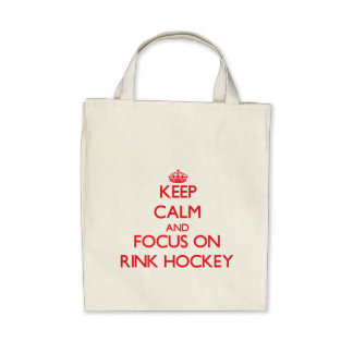 Keep calm and focus on Rink Hockey Bags