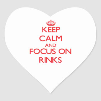 Keep Calm and focus on Rinks Heart Stickers
