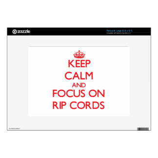 Keep Calm and focus on Rip Cords Netbook Decals