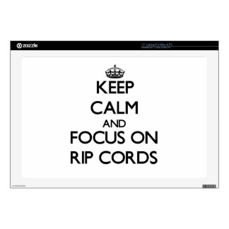"Keep Calm and focus on Rip Cords Skin For 17"" Laptop"