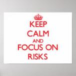 Keep Calm and focus on Risks Print