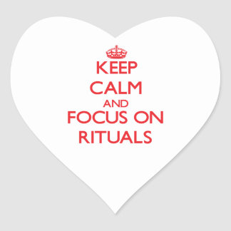 Keep Calm and focus on Rituals Heart Stickers