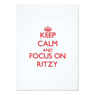 Keep Calm and focus on Ritzy Announcement