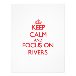 Keep Calm and focus on Rivers Full Color Flyer