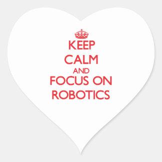 Keep Calm and focus on Robotics Heart Sticker