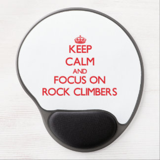 Keep Calm and focus on Rock Climbers Gel Mouse Pad