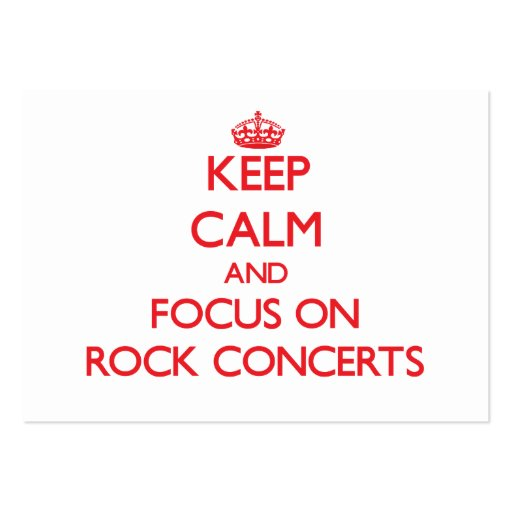 Keep Calm and focus on Rock Concerts Business Card Templates