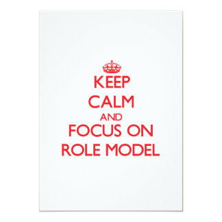 Keep Calm and focus on Role Model 5x7 Paper Invitation Card