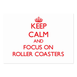 Keep Calm and focus on Roller Coasters Large Business Cards (Pack Of 100)