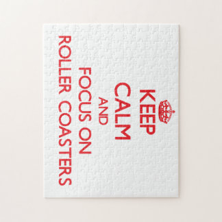 Keep Calm and focus on Roller Coasters Jigsaw Puzzles