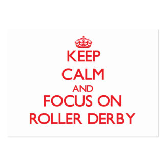 Keep calm and focus on Roller Derby Large Business Card