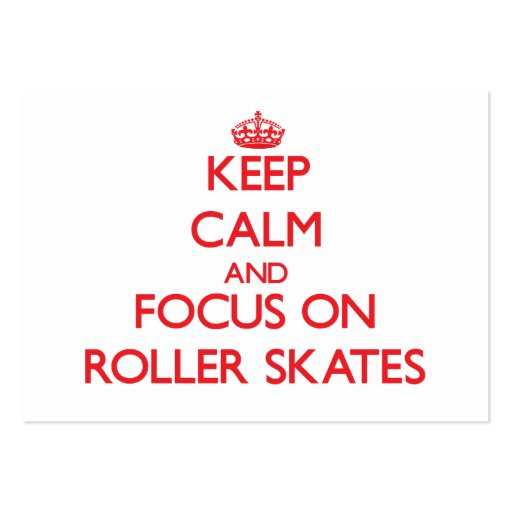 Keep Calm and focus on Roller Skates Business Card Template