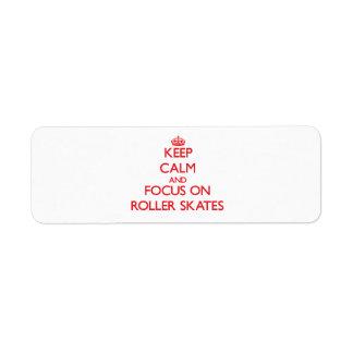 Keep Calm and focus on Roller Skates Custom Return Address Labels