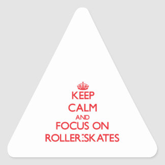 Keep Calm and focus on Roller-Skates Sticker