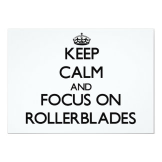 Keep Calm and focus on Rollerblades Personalized Announcement