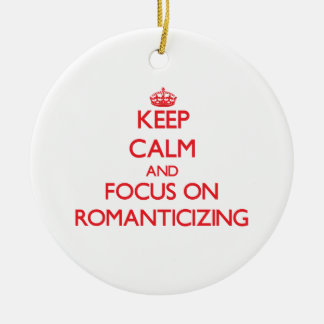 Keep Calm and focus on Romanticizing Double-Sided Ceramic Round Christmas Ornament