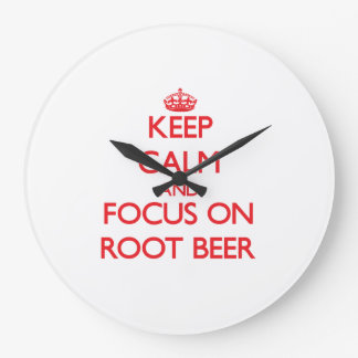 Keep Calm and focus on Root Beer Clocks