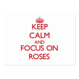 Keep Calm and focus on Roses Business Cards