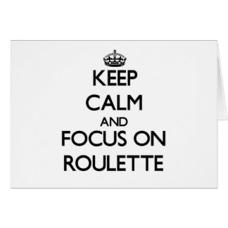 Keep Calm and focus on Roulette Stationery Note Card