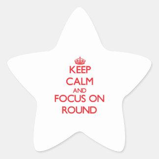 Keep Calm and focus on Round Star Sticker