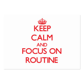 Keep Calm and focus on Routine Business Card Template