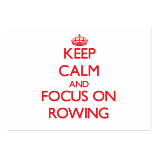 Keep Calm and focus on Rowing Business Card